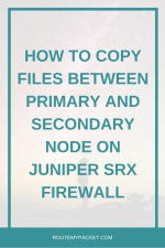 Juniper: Control, Data and Services plane - Route My Packet