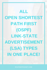 OSPF Link State Advertisement (LSA) types