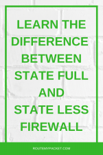 Firewall: State full vs State less