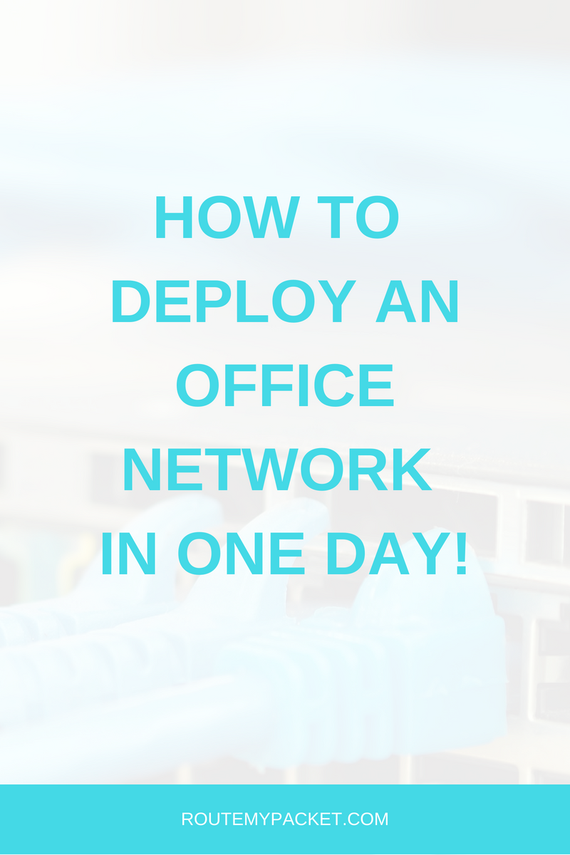 deploy-office-network-in-one-day-automate