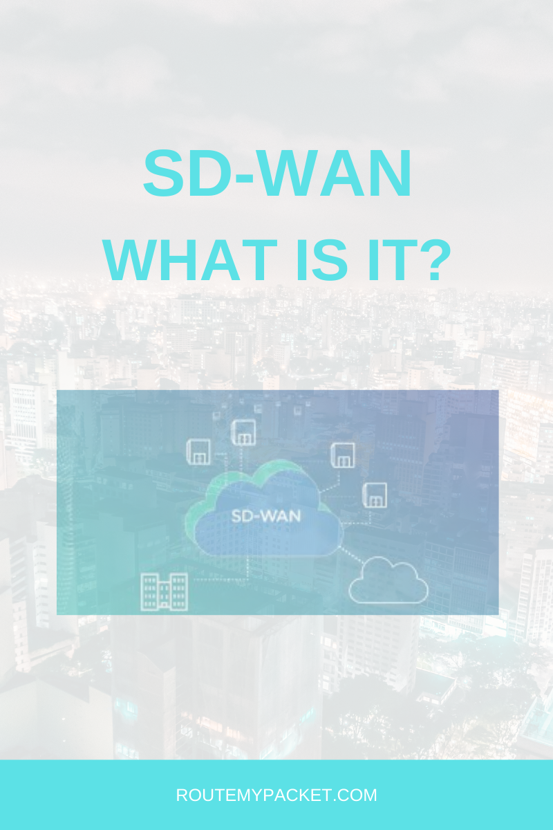 sd-wan-what-is-it