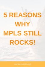 5 REASONS WHY MPLS STILL ROCKS!